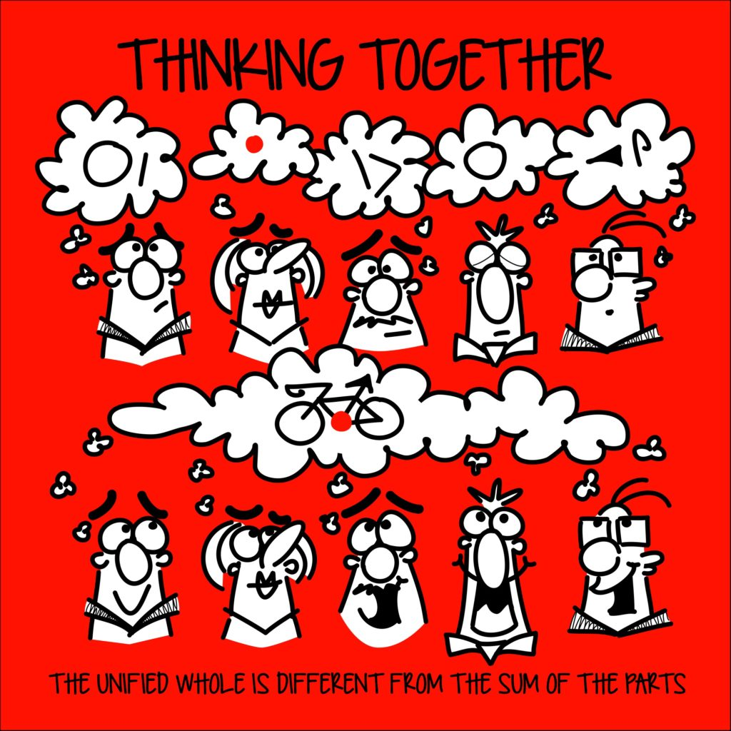 Thinking together - the unified whole is greater than the sum of its parts